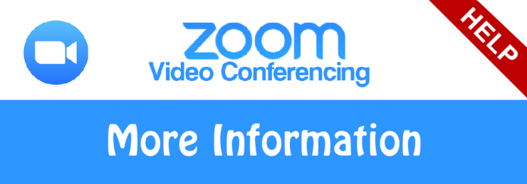 Find out more information about Zoom Video Conferencing